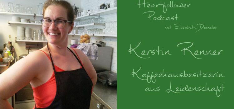 Heartfollower Podcast Image Folge#003 - Kerstin Renner
