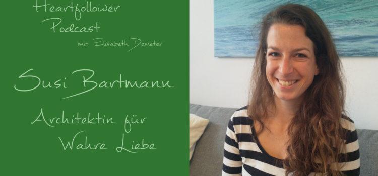 #008 Susi Bartmann – Architektin für wahre Liebe