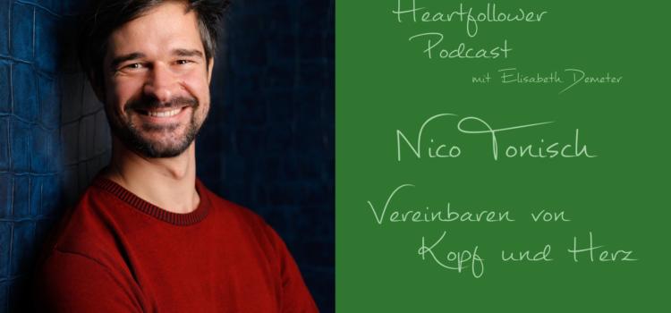 #013 Nico Tonisch – Vereinbaren von Kopf und Herz
